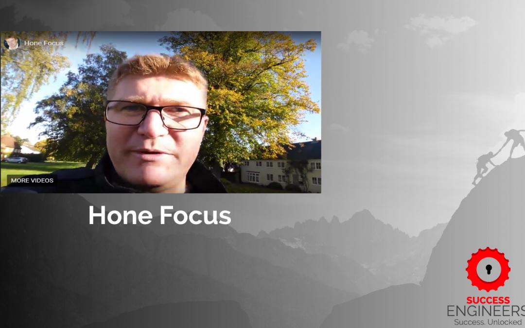 Hone Focus